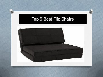 Top 9 Best Flip Chairs