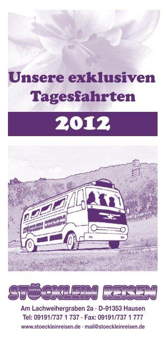 Unsere exklusiven Tagesfahrten - Stöcklein Reisen GmbH