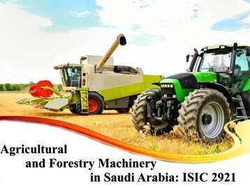 Agricultural and Forestry Machinery in Saudi Arabia: ISIC 2921