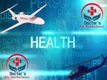 Get Emergency Air Ambulance Service from Silchar
