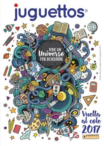 Catálogo juguettos VUELTA AL COLE hasta 30 de Septiembre 2017