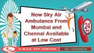 Get Best and Low Cost Air Ambulance from Mumbai to Delhi by Sky Air Ambulance