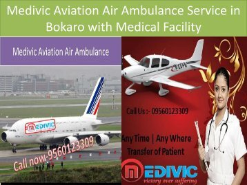 Medivic Aviation Air Ambulance Service in Bokaro with Doctor Facility