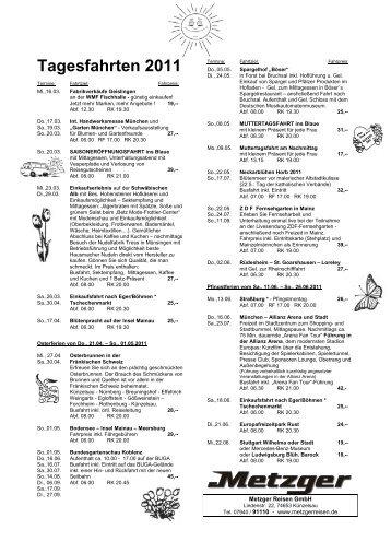 Tagesfahrten 2011 - METZGER Reisen