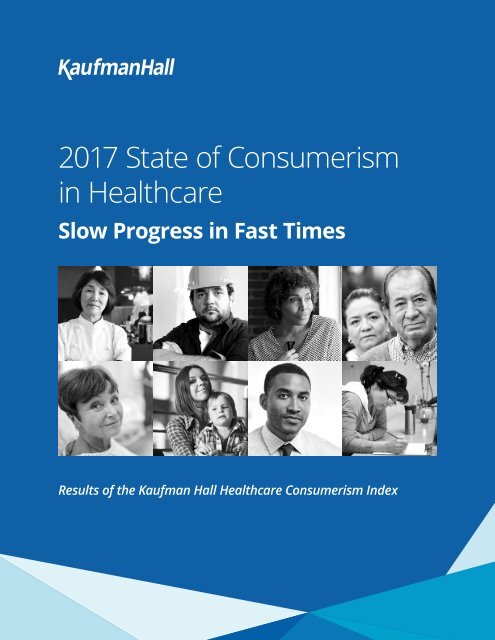 2017 State of Consumerism in Healthcare_final (1)