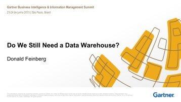 Ainda precisamos de um Data Warehouse