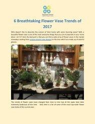 6 Breathtaking Flower Vase Trends of 2017