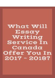 What Will Essay Writing Service in Canada Offer You in 2017 – 2018?