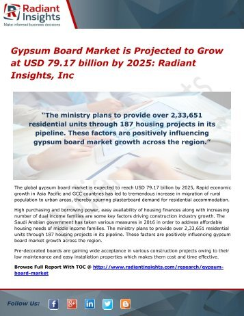 Gypsum Board Market is Projected to Grow at USD 79.17 billion by 2025 Radiant Insights, Inc