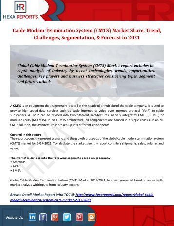 Cable Modem Termination System (CMTS) Market Share, Trend, Challenges, Segmentation, & Forecast to 2021