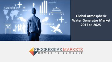 Global Atmospheric Water Generator Market 2017 to 2025
