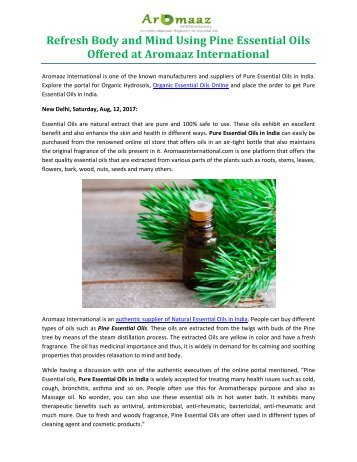 Refresh Body and Mind Using Pine Essential Oils Offered at Aromaaz International
