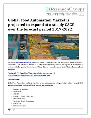 Global Food Automation Market is projected to expand at a steady CAGR over the forecast period 2017-2022