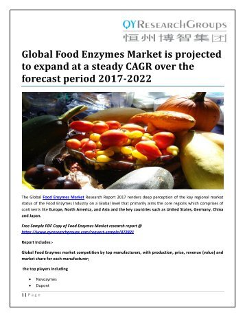 Global Food Enzymes Market is projected to expand at a steady CAGR over the forecast period 2017-2022