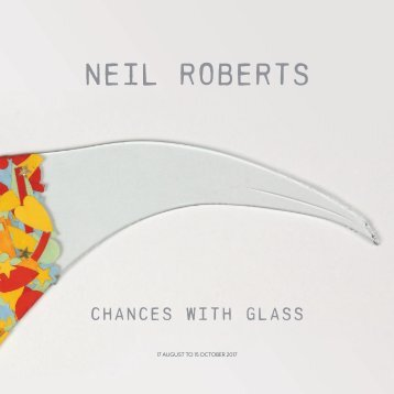 Neil Roberts Chances with Glass