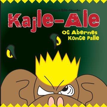 Kajle-Ale og abernes konge Palle WEB 2017