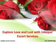 Explore Love and Lust with Udaipur Escort Services