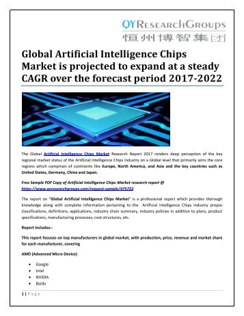 Global Artificial Intelligence Chips Market is projected to expand at a steady CAGR over the forecast period 2017-2022