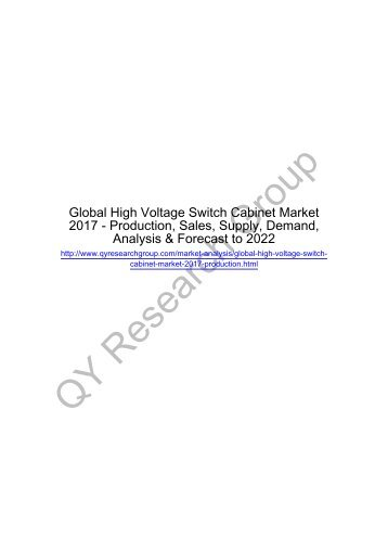 Global High Voltage Switch Cabinet Market 2017 - Regional Outlook, Growing Demand, Analysis, Size, Share and Forecast to 2022