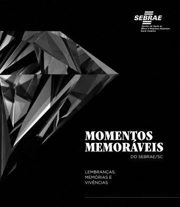 Momentos Memoráveis Sebrae/SC
