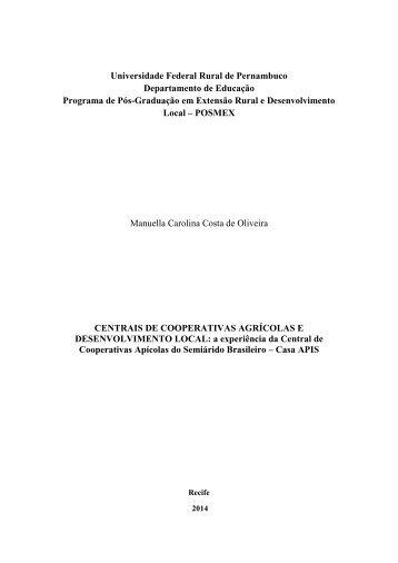 Centrais de Cooperativas Agrícolas e Desenvolvimento Local: a experiência da Central de Cooperativas Apícolas do Semiárido Brasileiro - Casa APIS