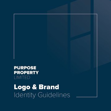 PURPOSE PROPERTY BRAND BOOK