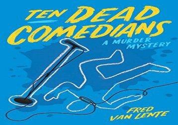 Ten Dead Comedians: A Murder Mystery ()