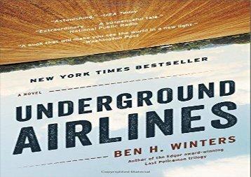 Underground Airlines (Ben Winters)