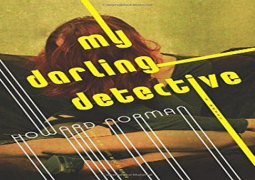 My Darling Detective (Howard Norman)