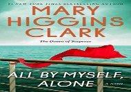 All By Myself, Alone: A Novel (Mary Higgins Clark)