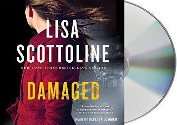 Damaged: A Novel (A Rosato   DiNunzio Novel) (Lisa Scottoline)