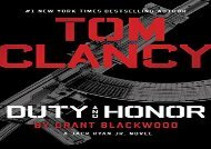 Tom Clancy Duty and Honor (A Jack Ryan Jr. Novel) (Grant Blackwood)