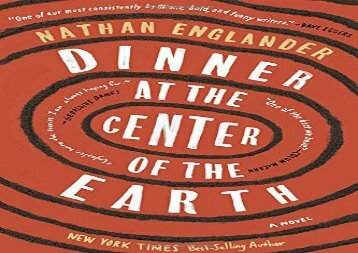 Dinner at the Center of the Earth: A novel (Nathan Englander)