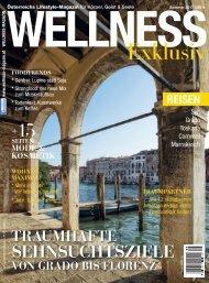 WELLNESS Magazin Exklusiv - Sommer 2017