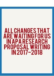 All Changes That are Waiting for Us in APA Research Proposal Writing in 2017-2018