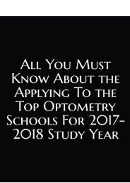 All You Must Know About The Applying to the Top Optometry Schools for 2017-2018 Study Year