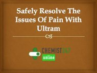 Safely Resolve The Issues Of Pain With Ultram