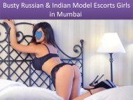 Busty Russian & Indian Model Escorts Girls in Mumbai