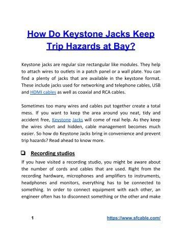 How Do Keystone Jacks Keep Trip Hazards at Bay