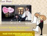 Creative Wedding Photographer In Hertfordshire