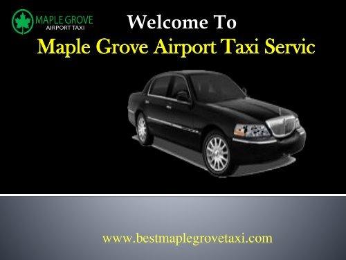 Taxi Cab service in Maple Grove