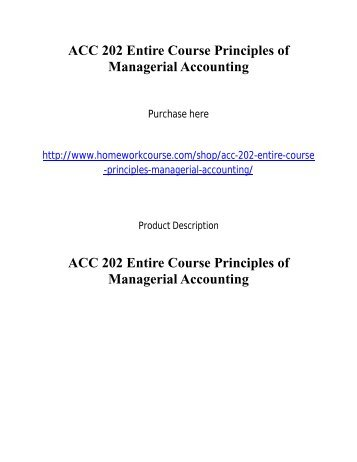 ACC 202 Entire Course Principles of Managerial Accounting