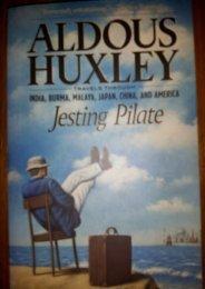 Read PDF Jesting Pilate: Travels through India, Burma, Malaya, Japan, China, and America -  Online