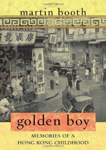 [Free] Donwload Golden Boy: Memories of a Hong Kong Childhood -  For Ipad