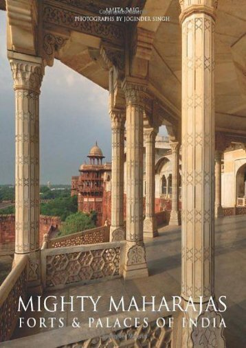 Full Download Mighty Maharajas: Forts   Palaces of India -  Unlimed acces book