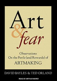 Art   Fear: Observations On the Perils (and Rewards) of Artmaking
