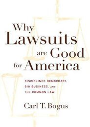 Unlimited Ebook Why Lawsuits are Good for America: Disciplined Democracy, Big Business, and the Common Law (Critical America) -  Online - By Carl T. Bogus