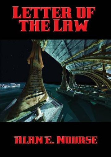 Full Download Letter of the Law -  [FREE] Registrer - By Alan E. Nourse