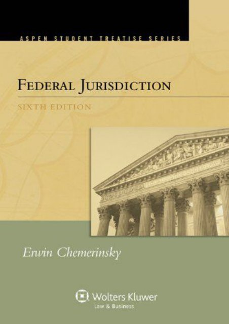 Unlimited Read and Download Federal Jurisdiction (Aspen