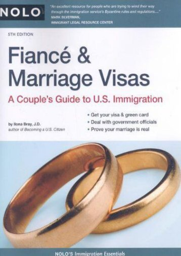 [Free] Donwload Fiance   Marriage Visas: A Couple s Guide to U.S. Immigration (Immigration Essentials) -  Populer ebook - By Ilona M. Bray